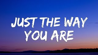 Bruno Mars - Just the Way You Are (Lyrics)