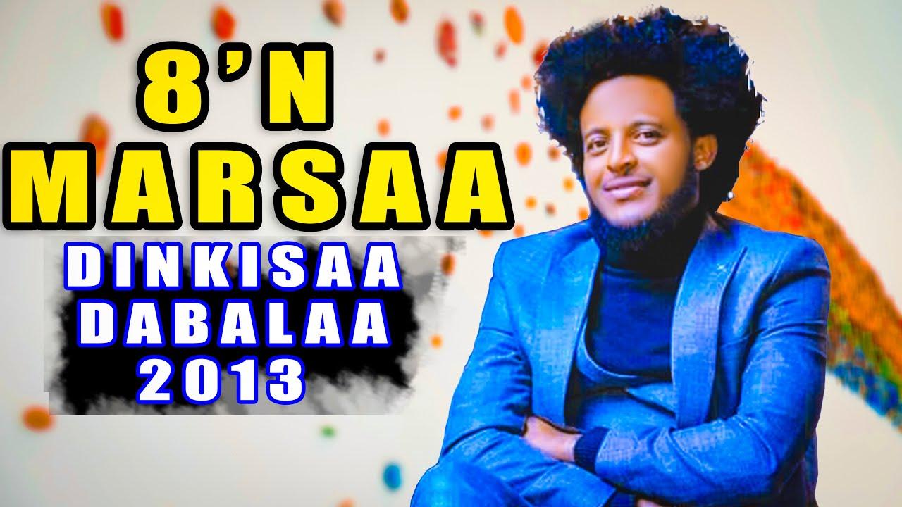 Download Dinqisaa Dabaalaa - 8'N Marsaa - New Oromo Music 2013/2020