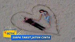 Highlight Siapa Takut Jatuh Cinta - Episode 135