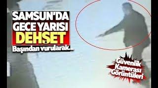 Samsun'da silahlı dehşet: 1 Ölü