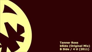 Tanner Ross - bSide (HQ Original Mix)