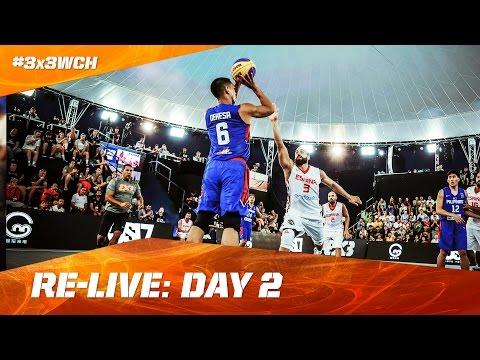 Re-Live - Day 2 - 2016 FIBA 3x3 World Championships