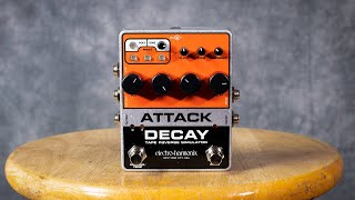 EHX Attack Decay Demo - Auto Swell & Reverse Effects for Miles!