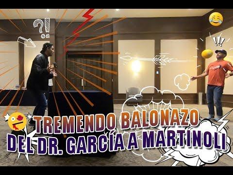 TREMENDO BALONAZO DEL DR. GARCÍA A MARTINOLI