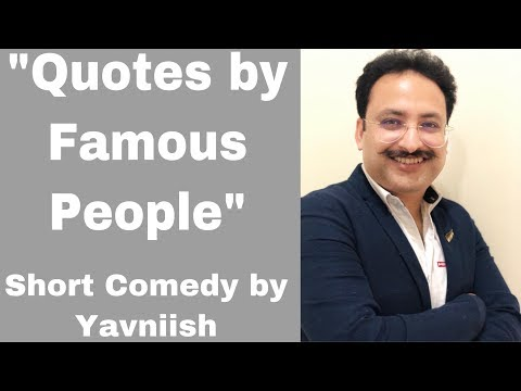 Quotes By Famous People | Standup Comedy | Yavniish Adlakkha I