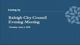 Raleigh City Council Evening Meeting - June 2, 2020