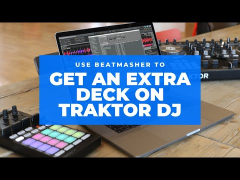 Beatworx DJ Tutorial #3 : Two decks in one using Traktor 'Beatmasher' Effect