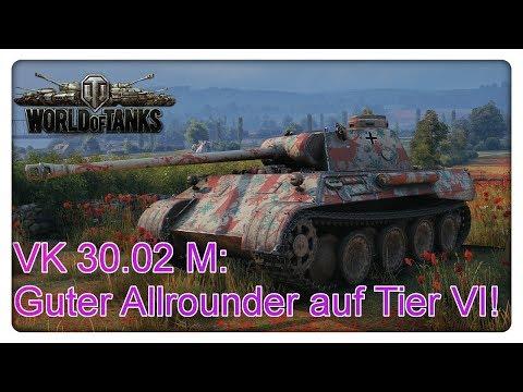 VK 30.02 M: Guter Allrounder Auf Tier VI!