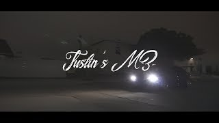Justin's E46 M3 (Short Film)