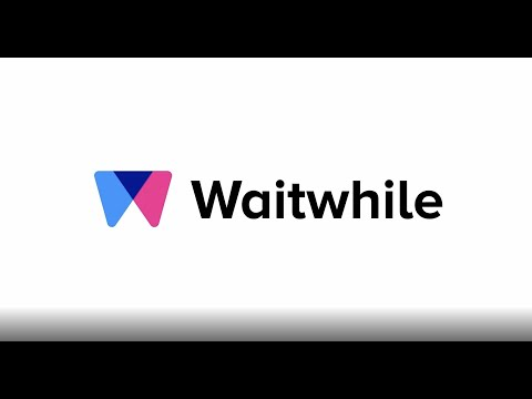 Waitwhile Overview: Learn the Basics