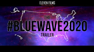 BREAKING: The #BlueWave2020 Trailer