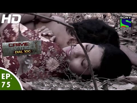 Crime Patrol Dial 100 - क्राइम पेट्रोल - Dhokebaaz - Episode 75 - 19th January, 2016