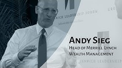 Values Influence Wallstreet | Andy Sieg Head of Merrill Lynch Wealth Management