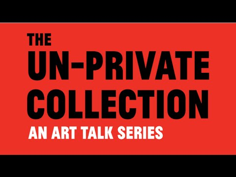 The Un-Private Collection: Highlights