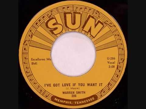 Warren Smith, I've Got Love If You Want It