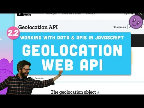 2.2 Geolocation Web API - Working With Data And APIs In JavaScript