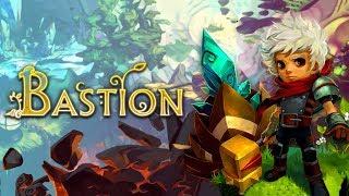Bastion - Part 1