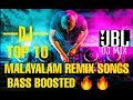 TOP 10 MALAYALAM BASS BOOSTED DJ REMIX SONGS 2K19 | BEST EVER REMIX SONG Mix Hindiaz Download