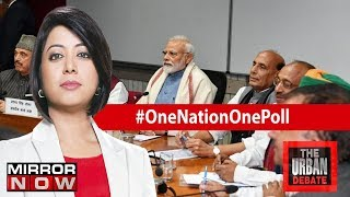 Can govt convince all political parties for #OneNationOnePoll? | The Urban Debate With Faye D'Souza