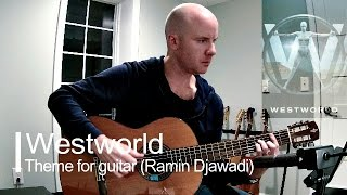 Westworld (HBO): theme for guitar (Ramin Djawadi) + TAB