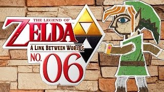 Zelda: A Link Between Worlds - Episode 6: Writing On The Walls