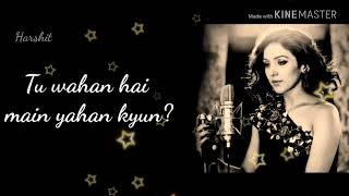 Le Ja Mujhe Saath Tere | New 2018 Layric Status | Neeti Mohan |