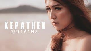 Suliyana - Kepathek [OFFICIAL]