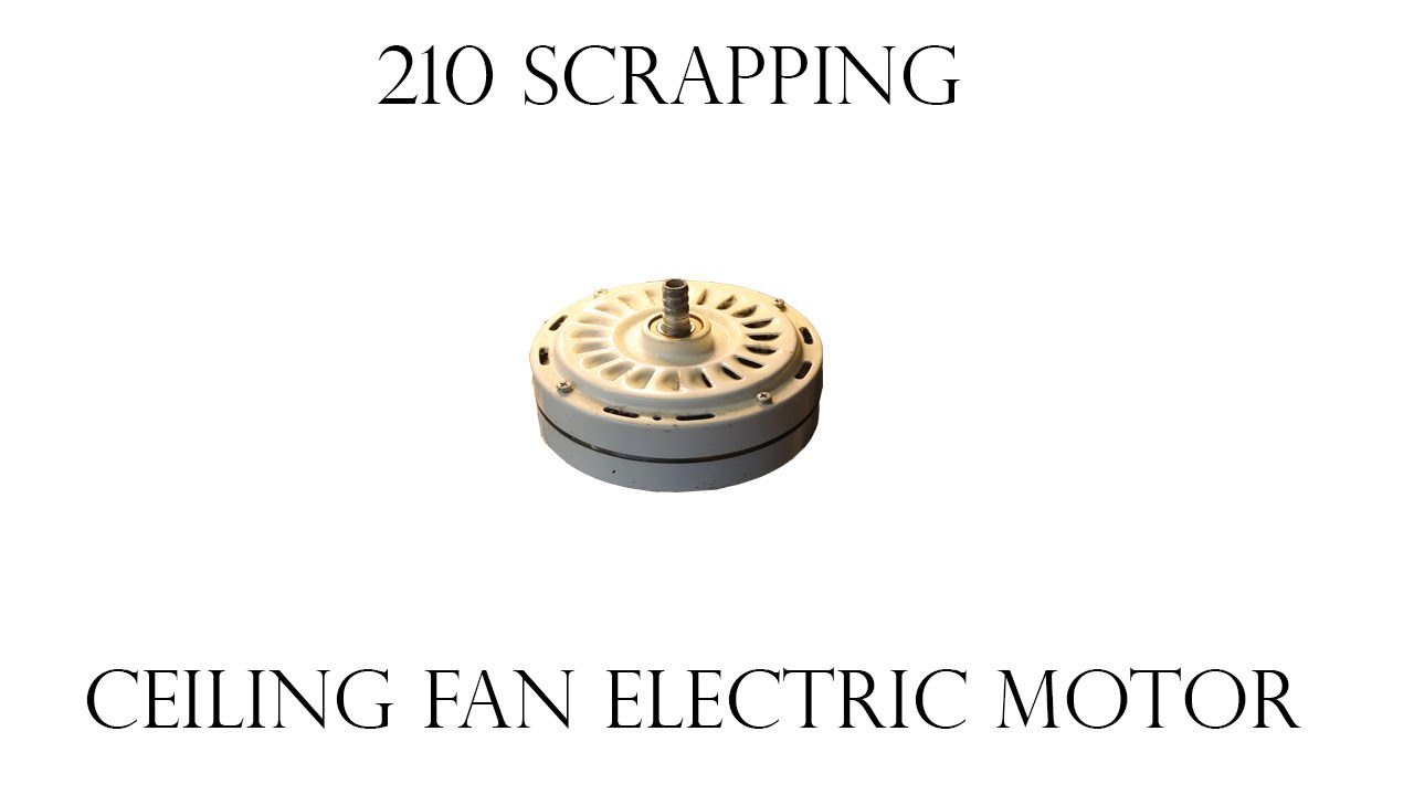 How To Take Apart A Ceiling Fan Electric Motor For Copper
