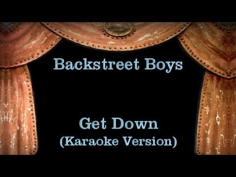 Backstreet Boys - Get Down - Lyrics (Karaoke Version)