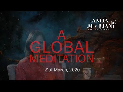A Global Meditation   Anita Moorjani - Speaker & Best Selling Author