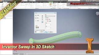 Inventor Sweep In 3D Sketch Tutorial