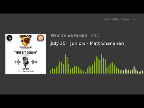 July 25 | Juniors - Matt Shanahan