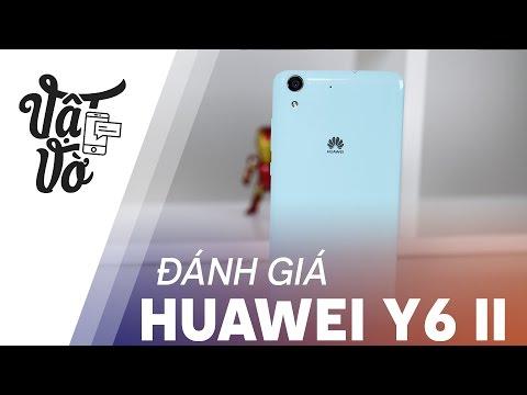 Vật Vờ| Đánh giá chi tiết Huawei Y6 II