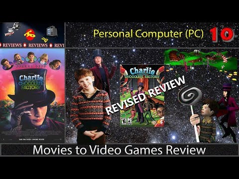 Movies to Video Games Review - Charlie and the Chocolate Factory (PC) [REVISED REVIEW]
