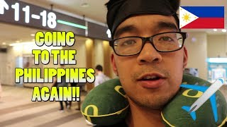 Flying To The PHILIPPINES Again