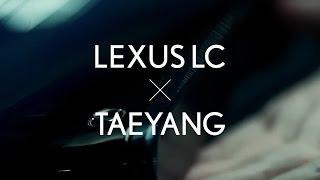 LEXUS LC X TAEYANG Teaser thumbnail