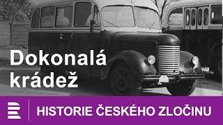 Historie českého zločinu: Dokonalá krádež