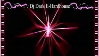 Dj Dark E - Hardhouse