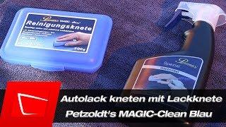 Autolack kneten mit Lackknete Petzoldt's MAGIC-Clean Blau - Anwendung und Tipps Reinigungsknete