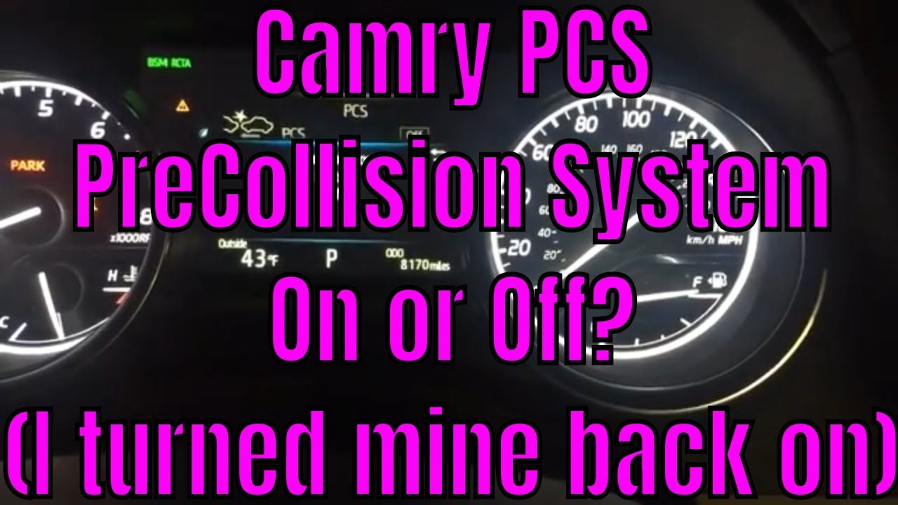 How I disabled PCS Precollision System on my 2018 Toyota Camry
