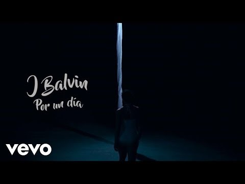 J. Balvin - Por Un Día