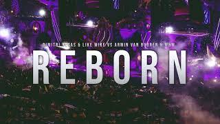 Dimitri Vegas & Like Mike vs Armin Van Buuren & W&W - Reborn (Repeat, Hey Hoo) Resimi