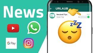 WhatsApp Urlaubsmodus, Instagram Mobbing & Nametags, PayPal in Google Pay