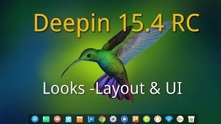 Deepin Linux 15.4 RC  Looks , Layout & UI