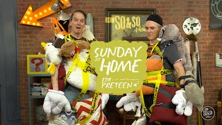 Sunday at Home for Preteens | July 18, 2021