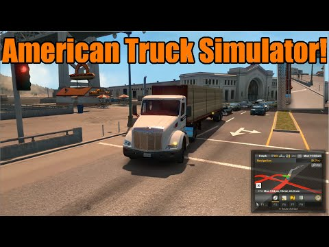 Tomcat Plays American Truck Simulator | Let's Play and First Impressions!