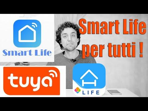Smart Life Per Tutti! - Eliminare Tante App E Riunire Tutti I Dispositivi Domotici