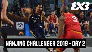 RE-LIVE - FIBA 3x3 Fountask Nanjing Challenger 2019 - Day 2 - Nanjing, China