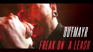 Korn - Freak On A Leash (Cover by Outmayr)