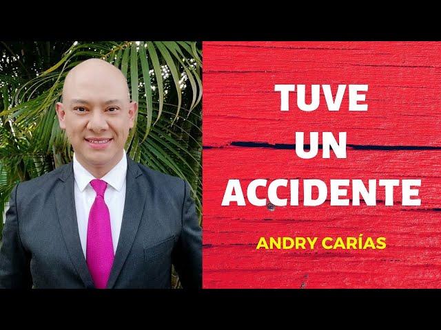 Tuve un accidente - Andry Carías - Reflexión #42